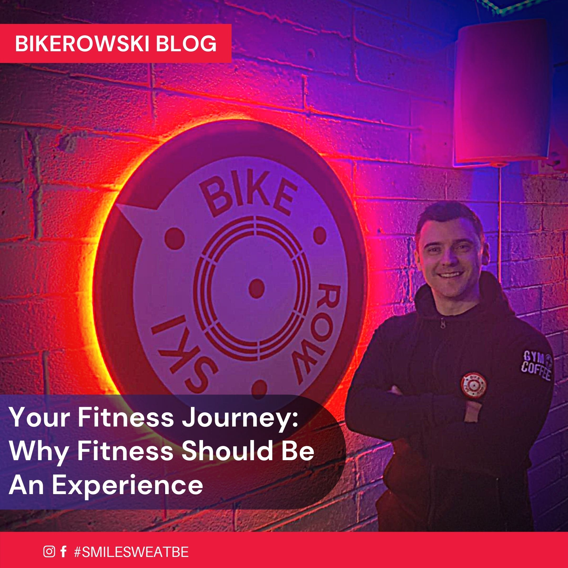 Your Fitness Journey: Why Fitness Should Be An Experience